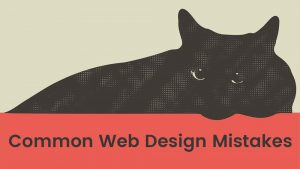 Common Web Design Mistakes