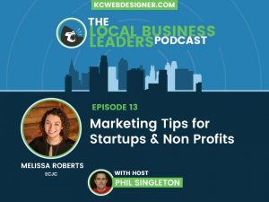 Marketing Tips for Non Profits & Startups with Melissa Roberts of ECJC