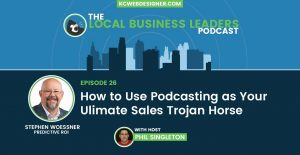 How to Use Podcasting as Your Ultimate Sales Trojan Horse