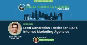 Lead Generation Tactics for SEO & Internet Marketing Agencies