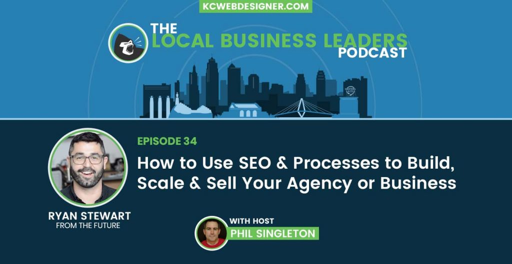 How to Use SEO & Processes to Build, Scale & Sell Your Agency or Business