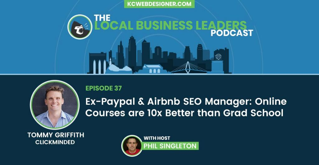 Ex-Paypal & Airbnb SEO Manager Tommy Griffith on Online Courses